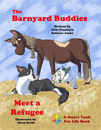Cover of upcoming book, The Barnyard Buddies Meet a Refugee